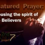 Prayer: Arousing the Spirit of the Believers