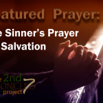 Prayer:  The Sinner's Prayer for Salvation